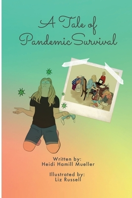 A Tale of Pandemic Survival