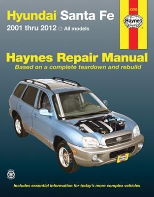 Hyundai Sante Fe 2001 Thru 2012 All Models Haynes Repair Manual: 2001 Thru 2012 All Models