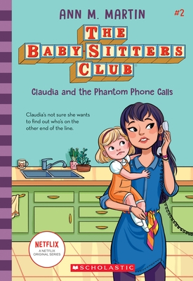 Claudia and the Phantom Phone Calls (the Baby-Sitters Club, 2), Volume 2