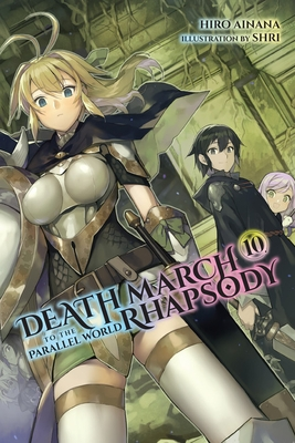 Death March to the Parallel World Rhapsody, Vol. 10 (Light Novel)