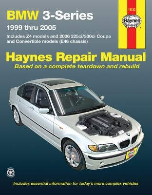 BMW 3-Series 1999-2005 Haynes Repair Manual: BMW 3-Series 1999 Thru 2005