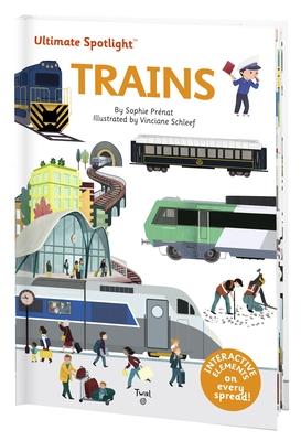 Ultimate Spotlight: Trains