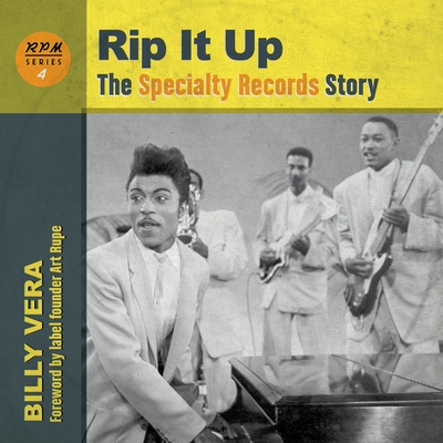 Rip It Up: The Specialty Records Story