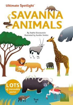 Ultimate Spotlight: Savanna Animals