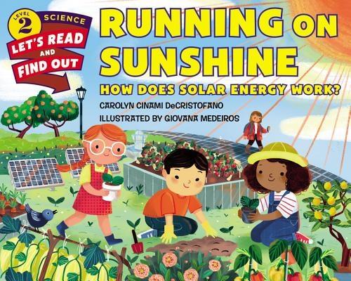 Running on Sunshine: How Does Solar Energy Work?