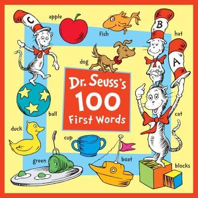 Dr. Seuss's 100 First Words