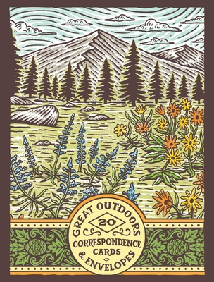 Great Outdoors Correspondence Cards: (flat Cards of Natural Landscapes, Illustrated Blank Stationery That Celebrates Nature)