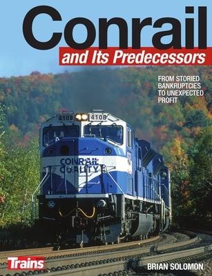Conrail and Its Predecessors