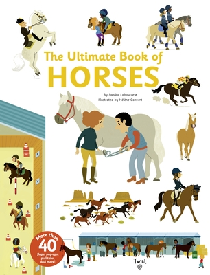The Ultimate Book of Horses