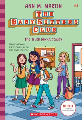 The Truth about Stacey (the Baby-Sitters Club, 3), Volume 3