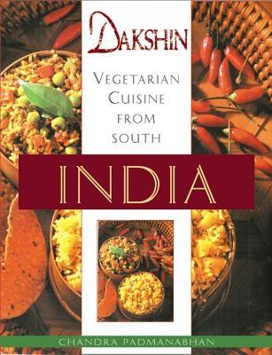 Dakshin: Vegetarian Cuisine from South India