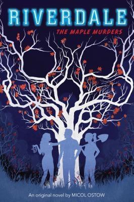 The Maple Murders (Riverdale, Novel # 3), Volume 3
