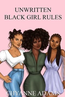 Unwritten Black Girl Rules