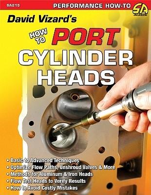 David Vizard's How to Port & Flow Test Cylinder Heads