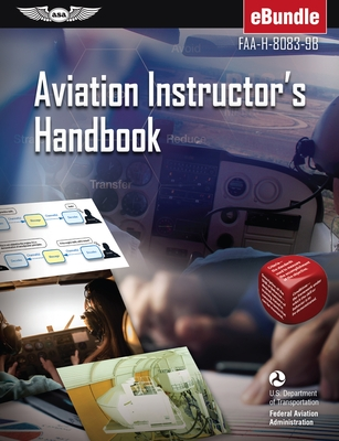 Aviation Instructor's Handbook: Faa-H-8083-9b (Ebundle)