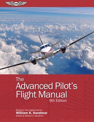 The Advanced Pilot's Flight Manual