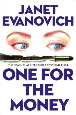 One for the Money: The First Stephanie Plum Novel