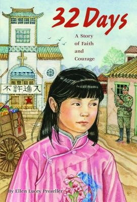 32 Days: A Story of Faith and Courage