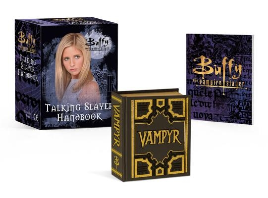 Buffy the Vampire Slayer: Talking Slayer Handbook