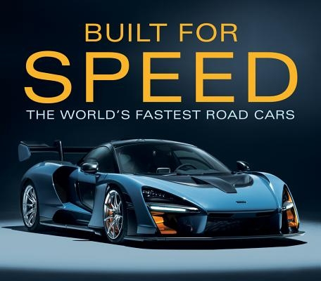 Built for Speed: World's Fastest Road Cars