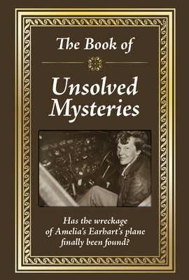 Really Big Book the Book of Unsolved Mysteries