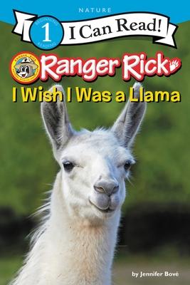 Ranger Rick: I Wish I Was a Llama