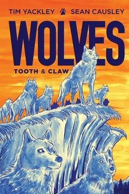 Wolves: Tooth and Claw
