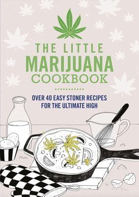 The Little Marijuana Cookbook