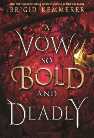 A Vow So Bold and Deadly ( The Cursebreaker )