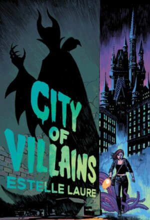City of Villains ( City of Villains #1 )