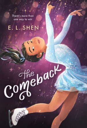The Comeback: A Figure Skating Novel