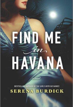 Find Me in Havana (Original)