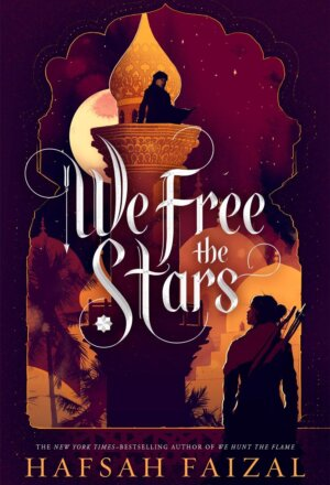 We Free the Stars ( Sands of Arawiya, 2 )
