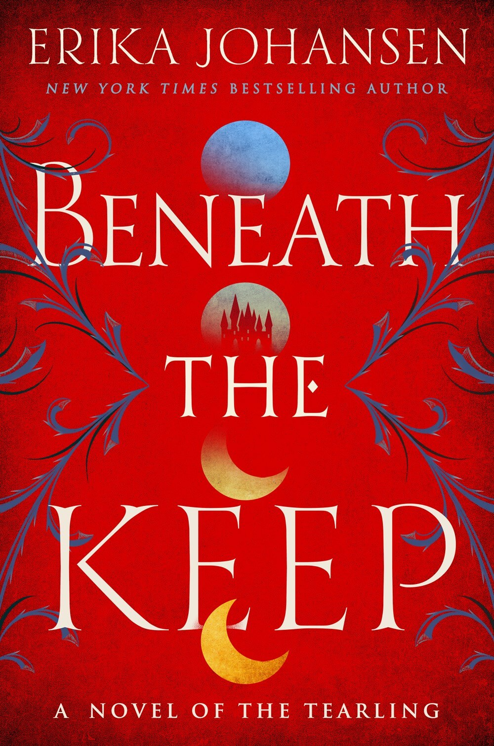 Beneath the Keep: A Novel of the Tearling
