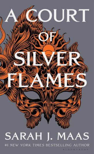 A Court of Silver Flames ( Court of Thorns and Roses )