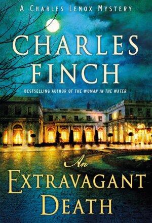 An Extravagant Death: A Charles Lenox Mystery 14