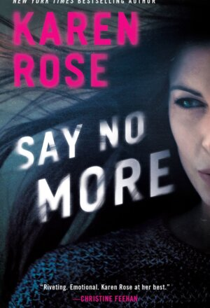 Say No More ( Sacramento Series )