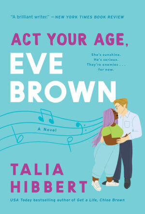 ACT Your Age, Eve Brown ( Brown Sisters, 3 )