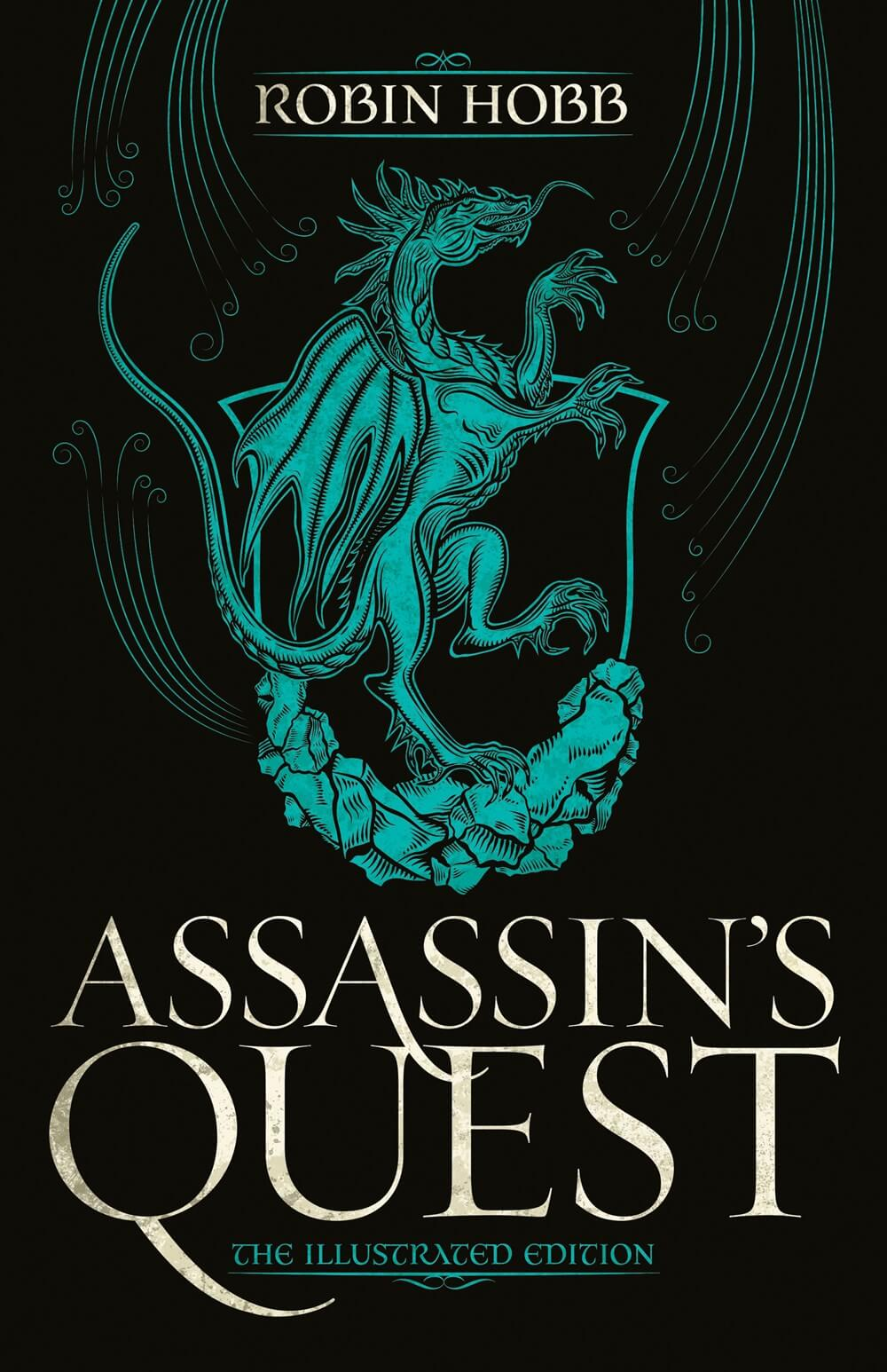 Assassin's Quest (the Illustrated Edition): The Illustrated Edition ( Farseer Trilogy #3 )