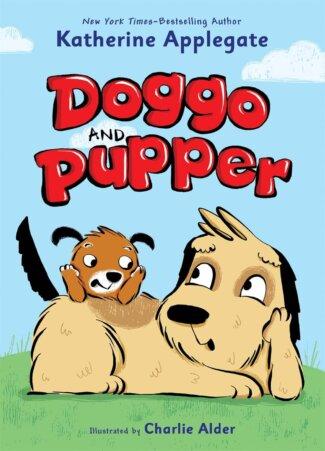 Doggo and Pupper ( Doggo and Pupper #1 )