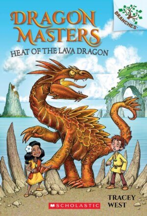 Heat of the Lava Dragon: A Branches Book (Dragon Masters #18)