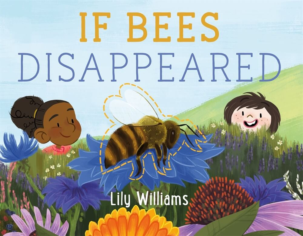If Bees Disappeared ( If Animals Disappeared, 1 )