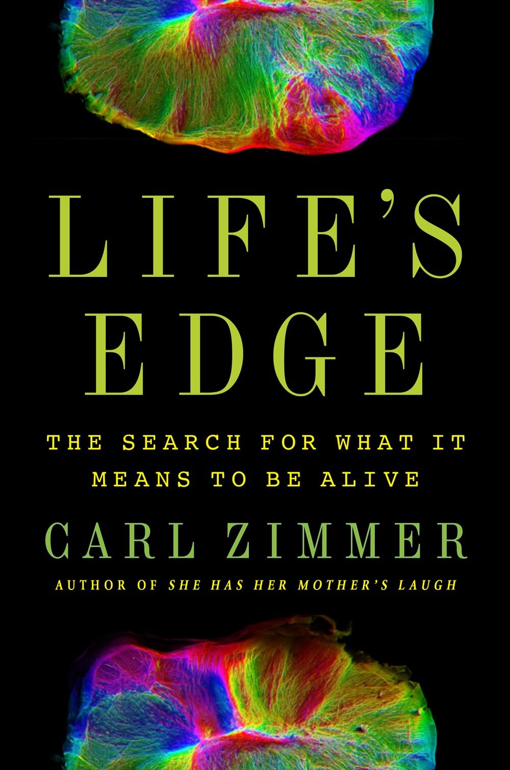 Life's Edge: The Search for What It Means to Be Alive