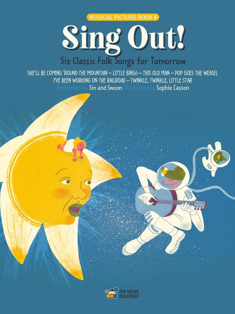 Sing Out!: Six Classic Folk Songs for Tomorrow