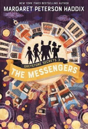 Greystone Secrets #3: The Messengers
