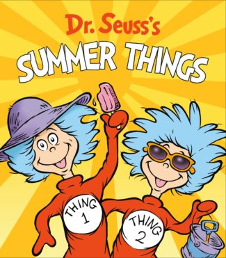 Dr. Seuss's Summer Things ( Dr. Seuss's Things Board Books )