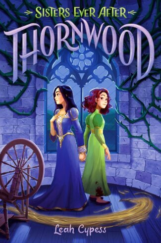 Thornwood ( Sisters Ever After #1 )